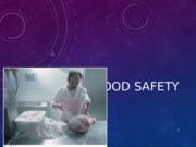 NTR 109 - Lecture #7 Food Safety