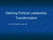 Defining Political Leadership Transformation