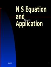 N S Equation and Application