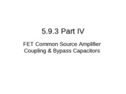 5.9.3 Part IV Low Frequency Response - FET Calculations L4_4