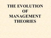 EVOLUTION_OF_MANAGEMENT_THEORIES