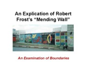 Explication of The Mending Wall
