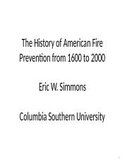 The History of American Fire Prevention from 1600 [Autosaved].ppt