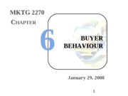 Intro Mktg - 04 - Consumer Behavior - ch 6
