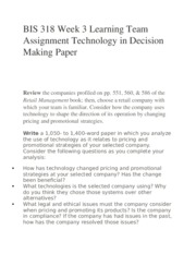 BIS 318 Week 3 Learning Team Assignment Technology in Decision Making Paper