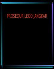 PROSEDUR LEGO JANGKAR.ppt - PROSEDUR LEGO JANGKAR ...