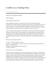 "conflict on a trading floor essay Trading floor what are the stakes for the protagonists in ""conflict on a trading floor"" what options are available please rate this sample rating item sample rating item posted in uncategorized essay is always a headache send us your paper details now we'll find the best professional writer for you."