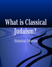 01 What is Classical Judaism