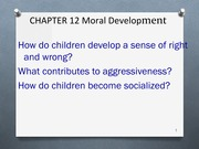 Moral Development in Developmental Psychology