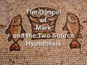 Mark+Two+Source+Hypothesis