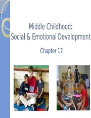 Ch_12_-_Middle_Childhood_Social_and_Emotional_Development_-_BB.pptx