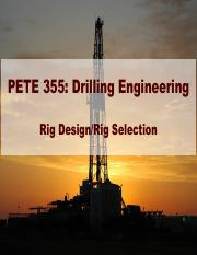 1 PETE 355 Rig selection