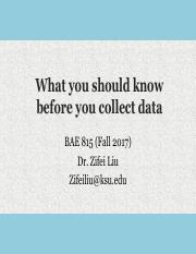 BAE815_Liu2017-02_What you should know before you collect data.pdf