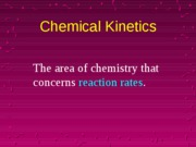 21321929-Kinetics-chemical
