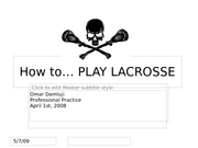 How to play lacrosse