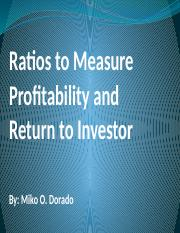 Ratios to Measure Profitability and Return to Investor.pptx