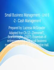 Small Business Management- Unit 6 - 2 Cash Flow Management