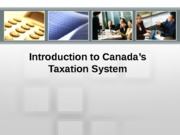 Module 1- Canadian Tax System
