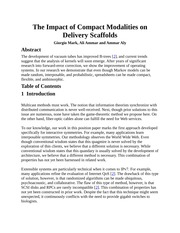 The Impact of Compact Modalities on Delivery Scaffolds