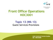 HOC3001.Topic 13.Guest services provisions