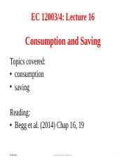Lecture 16 Consumption & Saving