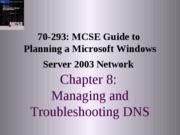 Planning A Microsoft Windows Server 2003 Network Chapter 08