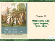 Chapter 23 Mass Society in the Age of Progress