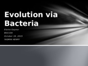 Evolution via Bacteria