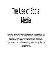 The Use of Social Media