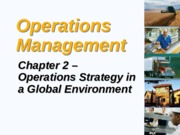 Topic 2 Global Operations Strategy