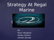 Regal Marine Case Powerpoint