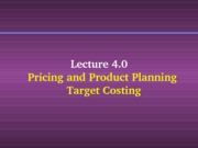 EBF2043_L4.0_PRICING_DECISION_TARGET_COSTING