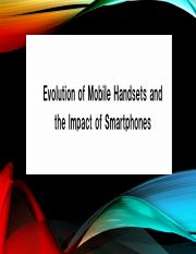 Evolution of Mobile Handsets and the Impact of Smartphones.pptx