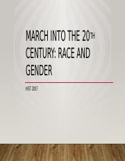 March into the 20th Century Race and Gender
