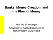 Banks, Money Creation, and the Flow