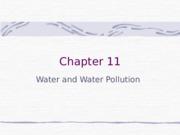 Chapter 11 Water and Water Pollution