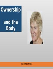 "April 10th ""Ownership and the Body"" (2010) by Anne Phillips.ppt"
