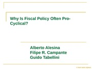 Alesina%2c%20Tabellini%2c%20Campante%20-%20Why%20Is%20Fiscal%20Policy%20Often%20Procyclical
