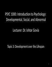 PSYC_1000_Topic_3_Development_over_the_Lifespan