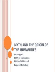Ch3 Myth and the Origin of the HumanitiesCH3.pptx