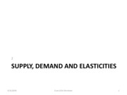 Econ 100A 2 Demand, Supply and Elasticities
