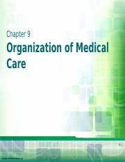 Chapter 9 - Organization of Medical Care-1