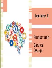 Lecture 2 Product and Service Design.pptx