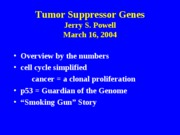 _Dr. Powell's lecture_pmi_285_suppressor_genes_lecture_5_march_2004