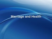 8 - Marriage and Health