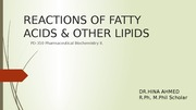 REACTIONS OF FATTY ACIDS & OTHER LIPIDS