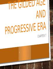 HIS 306 Chapter 7 The Gilded Age and Progressive E.pptx