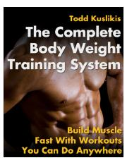 The Compete Body Weight Training System.pdf