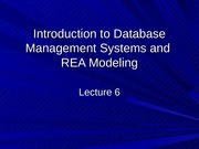 Lecture+6+Introduction+to+Database+Management+Systems+and+REA+Modeling-Student