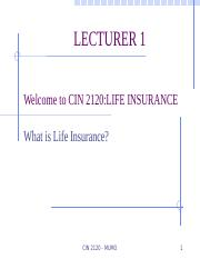 Lecture 1 CIN 2120 Introduction to Life Insurance.pptx